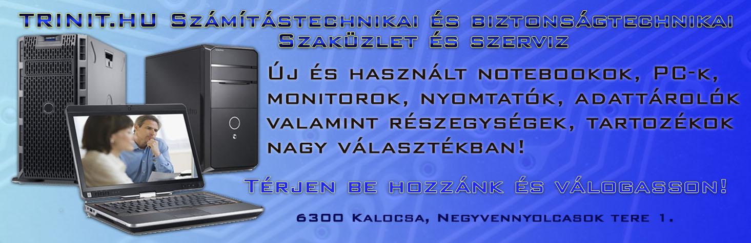 Trinit.hu Számítástechnikai és Biztonságtechnikai Szaküzlet és szerviz
